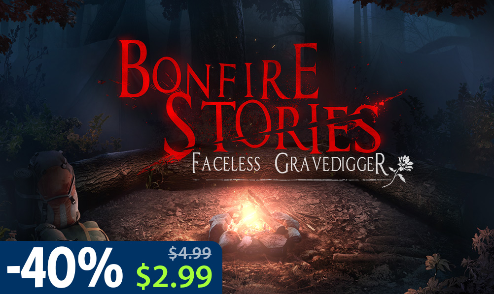 Bonfire stories the faceless gravedigger collectors