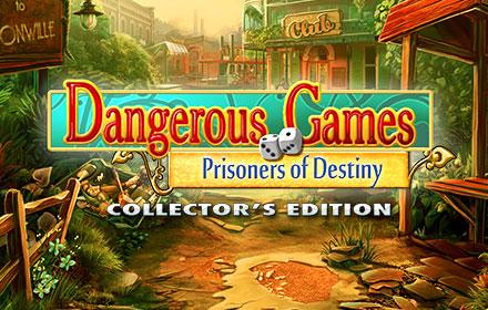Dangerous Games: Prisoners of Destiny Collector's Edition