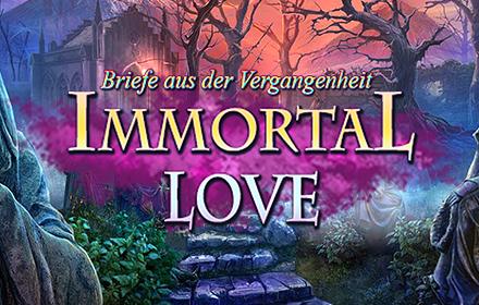 Immortal Love: Briefe aus der Vergangenheit Sammleredition