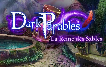 Dark Parables: La Reine des Sables Edition Collector