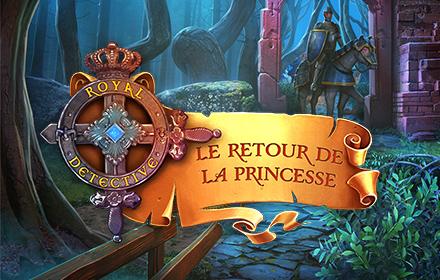 Royal Detective: Le Retour de la Princesse Édition Collector